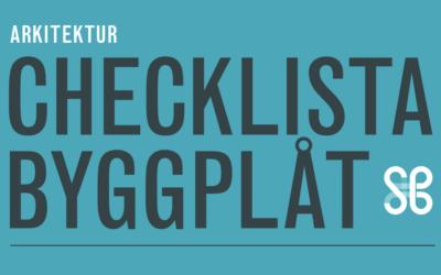 Arkitektens checklista för byggplåt